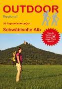 Cover-Bild zu Meier, Markus: 30 Tageswanderungen auf der Schwäbischen Alb