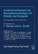 Cover-Bild zu Bender, F. (Hrsg.): Kombinationstherapie der Herzrhytmusstörungen mit Chinidin und Verapamil