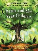 Cover-Bild zu Wohlleben, Peter: Peter and the Tree Children