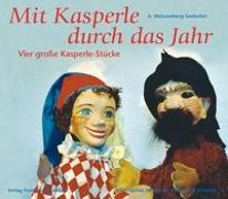 Cover-Bild zu Weissenberg-Seebohm, A: Mit Kasperle durch das Jahr