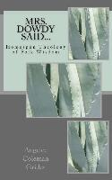 Cover-Bild zu Brown, Sadie Benford (Solist): Mrs. Dowdy Said...: Homespun Theology of Folk Wisdom