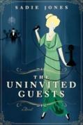 Cover-Bild zu Jones, Sadie: Uninvited Guests (eBook)