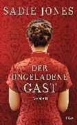 Cover-Bild zu Jones, Sadie: Der ungeladene Gast (eBook)