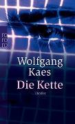 Cover-Bild zu Kaes, Wolfgang: Die Kette