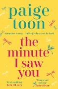 Cover-Bild zu Toon, Paige: Minute I Saw You (eBook)