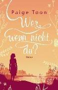Cover-Bild zu Toon, Paige: Wer, wenn nicht du? (eBook)