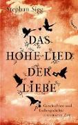 Cover-Bild zu Sigg, Stephan: Das Hohe Lied der Liebe (eBook)