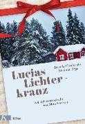 Cover-Bild zu Hardegger, Sibylle: Lucias Lichterkranz
