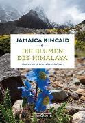 Cover-Bild zu Kincaid, Jamaica: Die Blumen des Himalaya