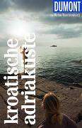 Cover-Bild zu Beyerle, Hubert: DuMont Reise-Taschenbuch Kroatische Adriaküste
