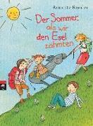 Cover-Bild zu Roeder, Annette: Der Sommer, als wir den Esel zähmten