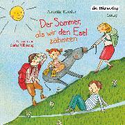 Cover-Bild zu Roeder, Annette: Der Sommer, als wir den Esel zähmten (Audio Download)