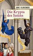 Cover-Bild zu Klausner, Uwe: Die Krypta des Satans