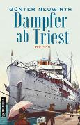 Cover-Bild zu Neuwirth, Günter: Dampfer ab Triest