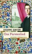Cover-Bild zu Gantert, Susanne: Das Fürstenlied