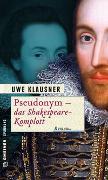 Cover-Bild zu Klausner, Uwe: Pseudonym - Das Shakespeare-Komplott