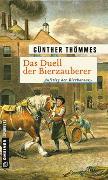 Cover-Bild zu Thömmes, Günther: Das Duell der Bierzauberer