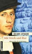 Cover-Bild zu Letsche, Julian: Mit Stock und Hut