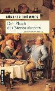 Cover-Bild zu Thömmes, Günther: Der Fluch des Bierzauberers