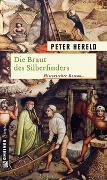 Cover-Bild zu Hereld, Peter: Die Braut des Silberfinders