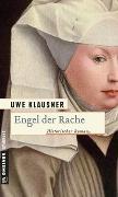 Cover-Bild zu Klausner, Uwe: Engel der Rache