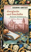 Cover-Bild zu Gantert, Susanne: Aberglaube und Geschäfte