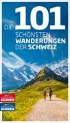 Cover-Bild zu Die 101 schönsten Wanderungen der Schweiz