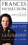 Cover-Bild zu Hesselbein, Frances: My Life in Leadership (eBook)