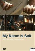 Cover-Bild zu Pacha, Farida (Reg.): My Name is Salt - Salz ist mein Name