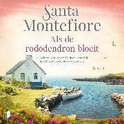 Cover-Bild zu Montefiore, Santa: Als de rododendron bloeit (Audio Download)