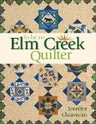 Cover-Bild zu Chiaverini, Jennifer: To Be an Elm Creek Quilter (eBook)