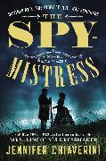 Cover-Bild zu Chiaverini, Jennifer: The Spymistress (eBook)