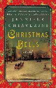 Cover-Bild zu Chiaverini, Jennifer: Christmas Bells (eBook)