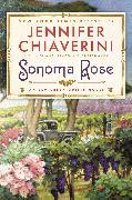 Cover-Bild zu Chiaverini, Jennifer: Sonoma Rose (eBook)