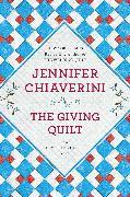 Cover-Bild zu Chiaverini, Jennifer: The Giving Quilt (eBook)