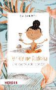 Cover-Bild zu Mikosch, Claus: Der kleine Buddha und das Wunder der Zeit (eBook)