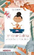 Cover-Bild zu Mikosch, Claus: Der kleine Buddha und die Sache mit der Liebe (eBook)