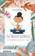 Cover-Bild zu Mikosch, Claus: Der kleine Buddha und die Sache mit der Liebe