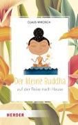 Cover-Bild zu Mikosch, Claus: Der kleine Buddha auf der Reise nach Hause (eBook)