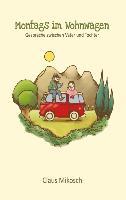 Cover-Bild zu Mikosch, Claus: Montags im Wohnwagen
