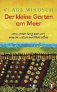 Cover-Bild zu Mikosch, Claus: Der kleine Garten am Meer (eBook)
