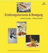 Cover-Bild zu u. m. a. Verlag (Hrsg.): Ernährungsharmonie & Bewegung (eBook)