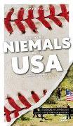 Cover-Bild zu Lohs, Cornelia: Was Sie dachten, NIEMALS über die USA wissen zu wollen