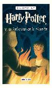 Cover-Bild zu Harry Potter y las Reliquias de la Muerte / Harry Potter and the Deathly Hallows von Rowling, J.K.