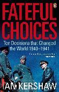 Cover-Bild zu Fateful Choices (eBook) von Kershaw, Ian