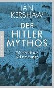Cover-Bild zu Der Hitler-Mythos von Kershaw, Ian