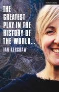 Cover-Bild zu The Greatest Play in the History of the World (eBook) von Kershaw, Ian