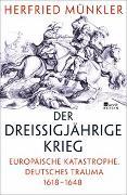 Cover-Bild zu Der Dreißigjährige Krieg von Münkler, Herfried