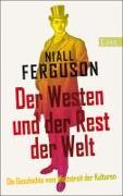 Cover-Bild zu Der Westen und der Rest der Welt von Ferguson, Niall