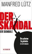 Cover-Bild zu Der Skandal der Skandale von Lütz, Manfred